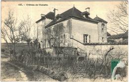 Carte Postale Ancienne De :Chateau De Chabette - Francia