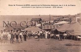 34 - Sete Cette - Camp De Vacances Organisé Par La Fédération Nationale Des J. L. R. De France - Administration 6 - Sete (Cette)