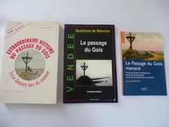 LE PASSAGE DU GOIS Baie De Bourgneuf (VENDEE) :  LOT De 3 LIVRES  - Détails Sur Les Scans. - Poitou-Charentes