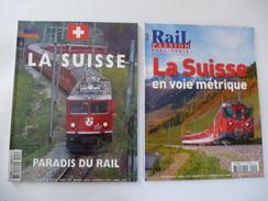 SUISSE : Lot De 2 N° RAIL PASSION HS - PARADIS DU RAIL - EN VOIE METRIQUE  - Détails Sur Les Scans. - Railway & Tramway