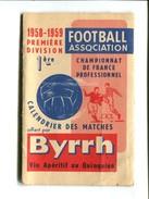 FOOTBALL  - Calendrier De Matches 1958 1959 Première Division - Offert Par BYRRH - Football