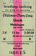 Verwaltungs-Sonderzug Oldtimer-Dampfzug Urach - Metzingen Am 26.SEP.1971, 3,00 DM, Rück-Fahrkarte - Bahn