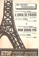 L'ARIA DI PARIGI - NON DIRMI PIU'  Mohr Hiver Locatelli Barbaro  Stop Edizioni Musicali - Musica Popolare