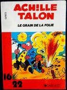 GREG - Achille Talon - Le Grain De La Folie - 16 / 22 - Dargaud N° 153- ( 1980 ) . - Flash