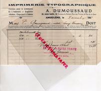 16 - ANGOULEME - FACTURE IMPRIMERIE TYPOGRAPHIQUE A. DUMOUSSAUD-36 AV. GAMBETTA -1911 - Blotters