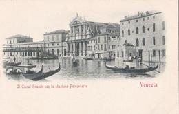 VENEZIA - IL CANAL GRANDE CON LA STAZIONE FERROVIARIA   AUTENTICA 100% - Venezia (Venice)