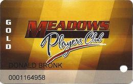Meadows Racetrack & Casino - Washington, PA USA - Slot Card - 3 Lines Bold Text On Reverse - Casino Cards