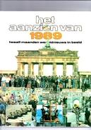Het Aanzien Van 1989. Twaalf Maanden Wereldnieuws In Beeld. - Geschiedenis