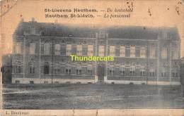 CPA ST SINT LIEVENS LIEVIN HAUTHEM HAUTEM HOUTEM  DE KOSTSCHOOL LE PENSIONNAT - Sint-Lievens-Houtem