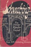 Schwabing: Vom Dorf Zur Künstlerfreistatt. Mosaik Eines Münchner Stadtteils. Zum 800.Geburtstag Münchens By Vogel, Hanns - Books, Magazines, Comics