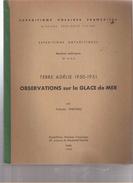 EXPEDITION POLAIRE FRANCAISE TERRE ADELIE 1950 1951 MISSIONS PAUL EMILE VICTOR GLACE DE MER ENVOI TABUTEAU