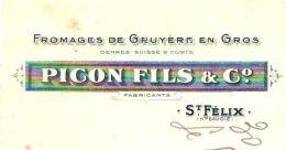 PICON  Fromagers De Gruyeres         SAINT FELIX  (Haute Savoie) - Lettres De Change