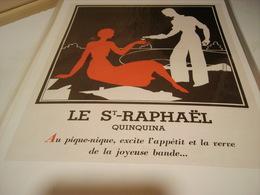 ANCIENNE PUBLICITE ST RAPHAEL 1934 - Alcools