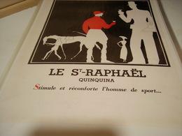 ANCIENNE PUBLICITE ST RAPHAEL QUINQUINA  1932 - Posters