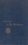 Service Is My Business - Old Books
