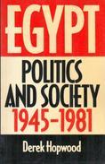 Egypt: Politics And Society 1945-1981 By Derek Hopwood (ISBN 9780049560123) - History