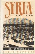 Syria, 1945-1986 : Politics And Society By Hopwood, Derek (ISBN 9780044450467) - History