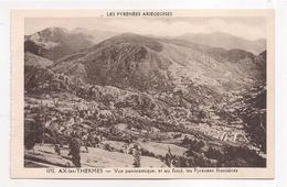 Ax-les-thermes , Vue Panoramique , Et Au Fond , Les Pyrénées Frontières - Ax Les Thermes
