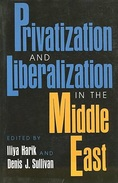 Privatization And Liberalization In The Middle East Edited By Iliya Harik & Denis J. Sullivan (ISBN 9780253207487) - History