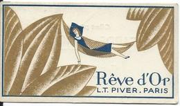 Carte Parfumée/Rêve D'Or/L.T. PIVER /Paris /Garde-Leroy. LENS/ Pas De Calais/Vers 1930         PARF96 - Cartas Perfumadas