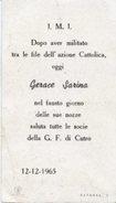 Ravenna - Santino DOPO AVER MILITATO...AZIONE CATTOLICA, OGGI GERACE SARINA... SALUTA LE SOCIE G. F. CUTRO - OTTIMO N47b