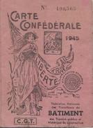 Carte Confédérale/ Fédération Nationale Des Travailleurs Des BTP/C.G.T./Jessen /Ebéniste/1945                     AEC64 - Autres