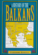 History Of The Balkans: From The Earliest Times To The Present Day By Schevill, Ferdinand (ISBN 9780880296977) - History