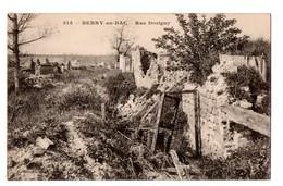 02 - BERRY-AU-BAC . RUE DORIGNY . Guerre 1914/1918 - Réf. N°1837 - - Otros Municipios