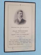 DP Jean BROZIER Lieutenant D'Infanterie Rappelé à Dieu Le 8 Fev 1907 à L'age De 31 Ans ( Schaefer ) FR !