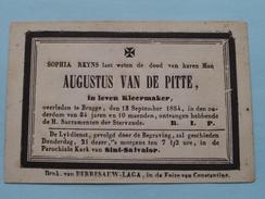 DP AUGUSTUS VAN DE PITTE ( Sophia REYNS ) - ( Kleermaker ) Overleden Te BRUGGE 13 Sept 1854 ( 34 Jaren En 10 Maenden ) !