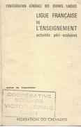 Carte Annuelle/Confédération Générale Des Oeuvres Laïques/Ligue Française De L'Enseignement/Caen/Calvados/1963    CAH162 - Diplomi E Pagelle