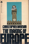 The Making Of Europe By Dawson, Christopher - History