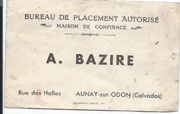 Carte Commerciale/Bureau De Placement Autorisé/A BAZIRE/Maison De Confiance/AUNAY-sur-ODON/Calvados/Vers 1900-1910 CAC18 - Cartes De Visite