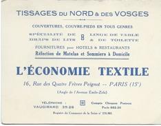 Carte Commerciale/Tissages Du Nord Et Des Vosges/L'Economie Textile / 4  Fréres Peignot/Paris/vers 1930-50         CAC21 - Visiting Cards
