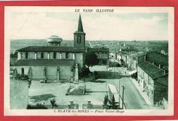 BLAYE-les-MINES - Place Victor Hugo - - Blave Les Mines
