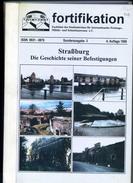 Revue - Fortifikation : Strasburg Die Geschichte Seiner Befestigungen - Strasbourg - Revues & Journaux