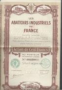 ANCIENNE ACTION ABATOIRS INDUSTRIELS DE FRANCE PARIS 1921 : - Agriculture