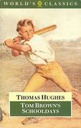 Tom Brown's Schooldays (World's Classics) By Thomas Hughes (ISBN 9780192821980) - Libros, Revistas, Cómics