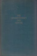 Die Gemeinschaft Des Geistes: Östliche Religionen Und Westliches Denken By Radhakrishnan, S - Books, Magazines, Comics