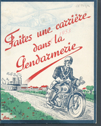 MILITARIA LIVRET ILLUSTRÉE DE PUBLICITÉE DE 16 PAGES FAITES UNE CARRIÈRE DANS LA GENDARMERIE MOTOCYCLE CHAR & DE L AIR : - Police & Gendarmerie