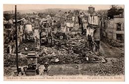 51 - DORMANS . Après La Seconde Bataille De La Marne . Vue Prise De La Place Du Marché. Guerre 1914/1918 - Réf. N°1846 - - Dormans