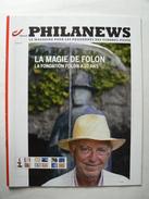 Belgique, Magazine Philanews N° 5-2010 F,  Fondation FOLON, Très Bon état. - Magazines: Abonnements