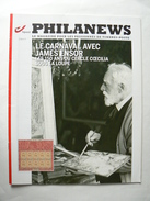 Belgique, Magazine Philanews N° 2-2011 F,  Le Carnaval Avec James ENSOR, Très Bon état. - Magazines: Abonnements