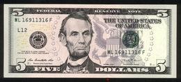 USA 2013, Federal Reserve Note, 5 $, Five Dollars, L = San Francisco, ML16911316F, UNC, Erhaltung I - - Federal Reserve (1928-...)