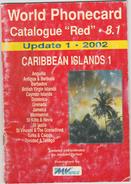CARIBBEAN ISLANDS 8 .1.  . Catalogue  Des Télécartes . - Books & CDs