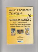 CARIBBEAN ISLANDS 2.  . Catalogue  Des Télécartes . - Télécartes
