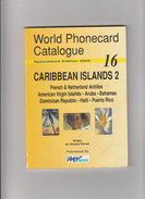 CARIBBEAN ISLANDS 2.  . Catalogue  Des Télécartes . - Telefonkarten