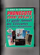PHONECOTE .  . Catalogue  Des Télécartes . - Books & CDs