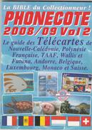PHONECOTE 2 . Catalogue  Des Télécartes . - Books & CDs
