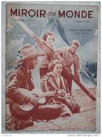 LE MIROIR DU MONDE:1934 : AUTOSTRADES ALLEMANDES . FEMMES CANADIENNES . LA PERSE . CINEMA . ACTUALITES . - Zeitungen